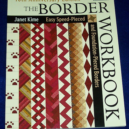 The Border Workbook Janet Kime 10th Anniversary Edition