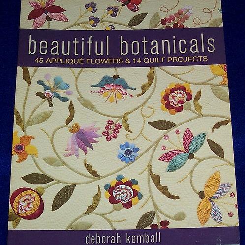 Beautiful Botanicals 45 Applique Flowers & 14 Quilt Projects Deborah Kemball