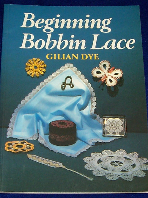 Beginning Bobbin Lace Book