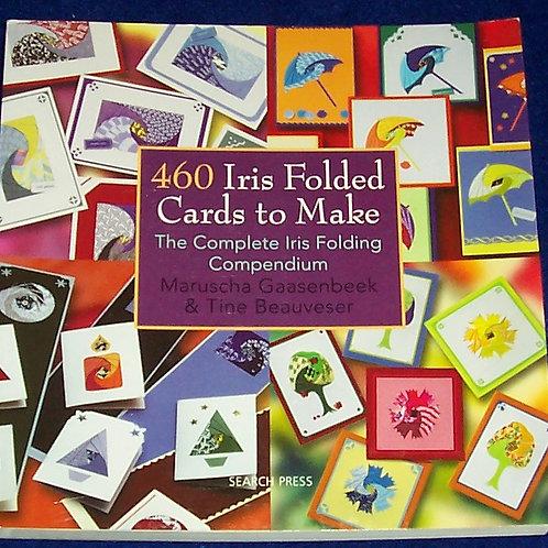 460 Iris Folded Cards To Make Book Maruscha Gaasenbeek