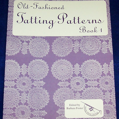 Old Fashion Tatting Patterns Book 1 Barbara Foster