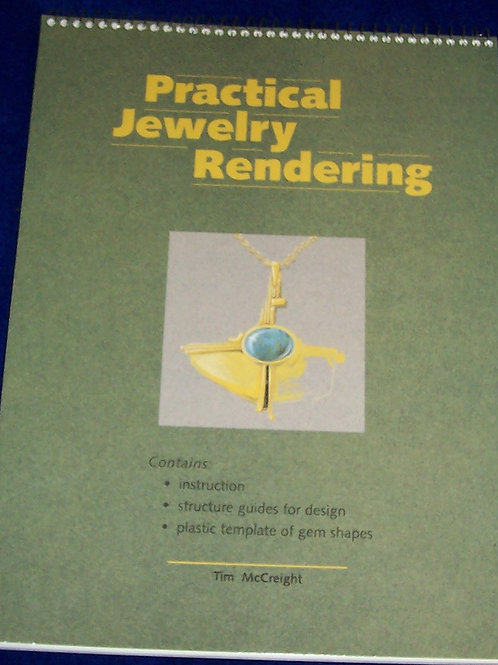 Practical Jewelry Rendering Book Tim McCreight