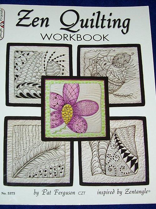 Zen Quilting Workbook inspired by Zentangle  Pat Ferguson