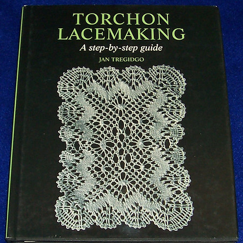 Torchon Lacemaking Jan Tregidgo