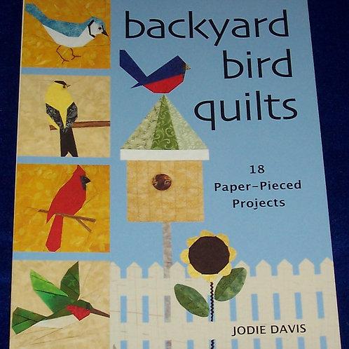 Backyard Bird Quilts 18 Paper-Pieced Projects Jodie Davis