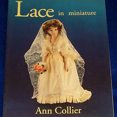 Lace in Miniature Ann Collier