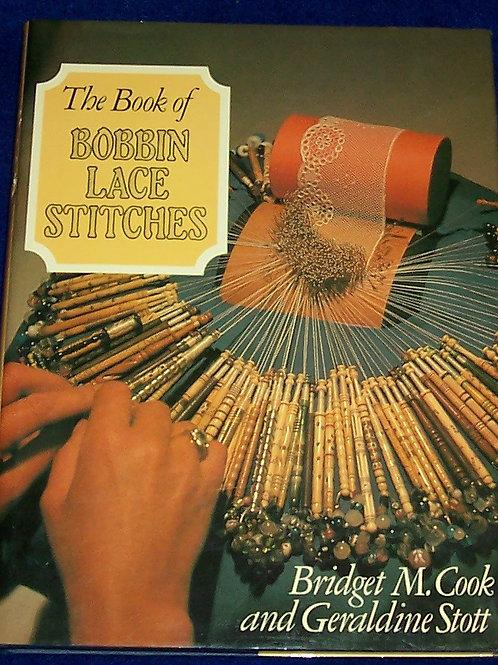 The Book of Bobbin Lace Stitches Bridget M Cook Geraldine Stott
