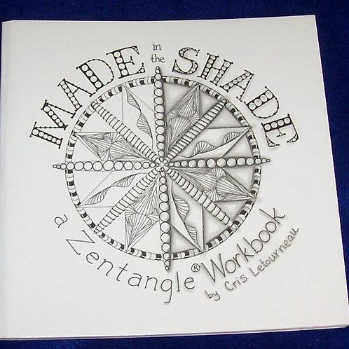 Made in the Shade Zentangle WorkBook Cris Letourneau