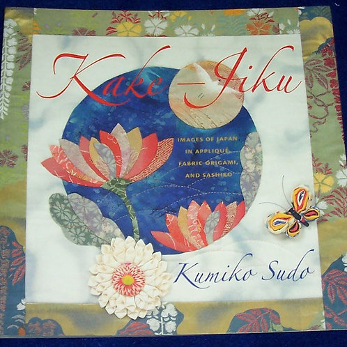 Kake-Jiku Japan in Appliqué Fabric Origami and Sashiko Book Kumiko Sudo