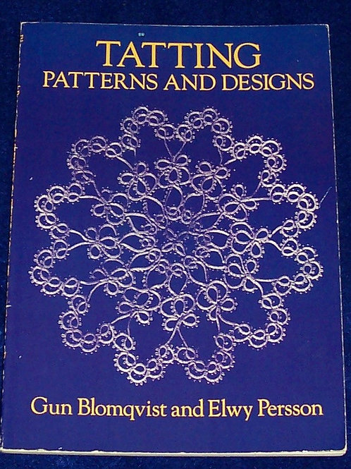 Tatting Patterns and Designs Book Gun Blomqvist and Elwy Persson