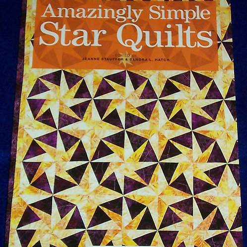 Amazingly Simple Star Quilts Jeanne Stauffer Sandra L Hatch