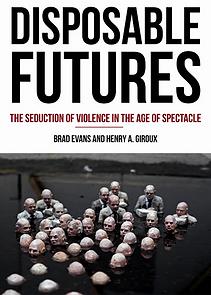 """Brad Evans"" ""Histories of Violence"" ""University of Bristol"""