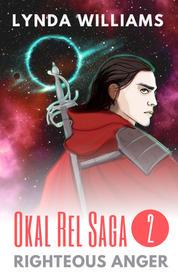 Righteous Anger (Okal Rel Saga #2)