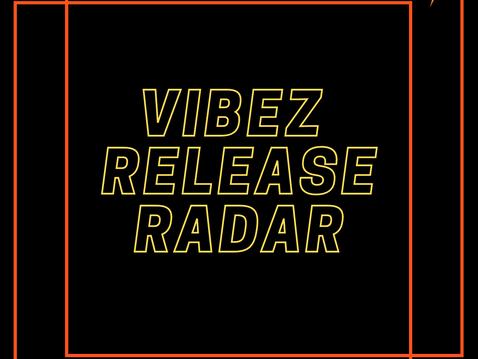 Vibez Release Radar