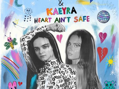 Callie Reiff & Kaeyra - 'Heart Ain't Safe'