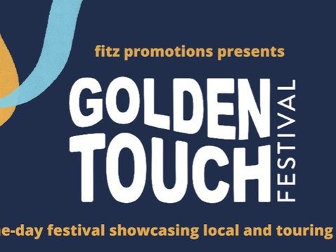 Golden Touch Festival is Back