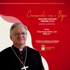DIA NACIONAL DA BÍBLIA  -Dom Frei Caetano Ferrari, O F M