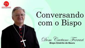 """""""Eu quero: fica curado!"""" - Conversando com o Bispo de 14 de fevereiro de 2021."""