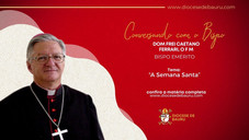 A SEMANA SANTA-Dom Frei Caetano Ferrari, O F M