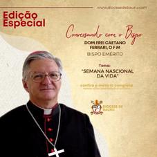 Família Santuário da vida-Dom Frei Caetano Ferrari, O F M