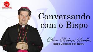 PESSOAS TÓXICAS - Conversando com o Bispo de 29 de novembro de 2020.