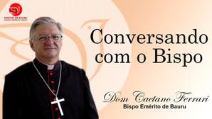 O Batismo de Jesus - Conversando com o Bispo de 10 de janeiro de 2021.