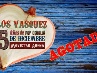Los Vásquez agotan entradas al Movistar Arena