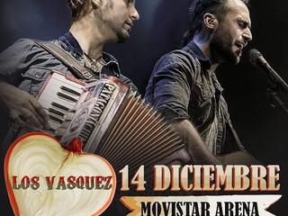 Los Vasquez vuelven al Movistar Arena