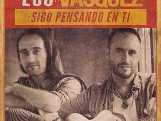 Los Vasquez lanzan nuevos singles