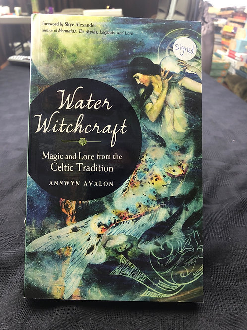 Water Witchcraft *SIGNED* (Annwyn Avalon)