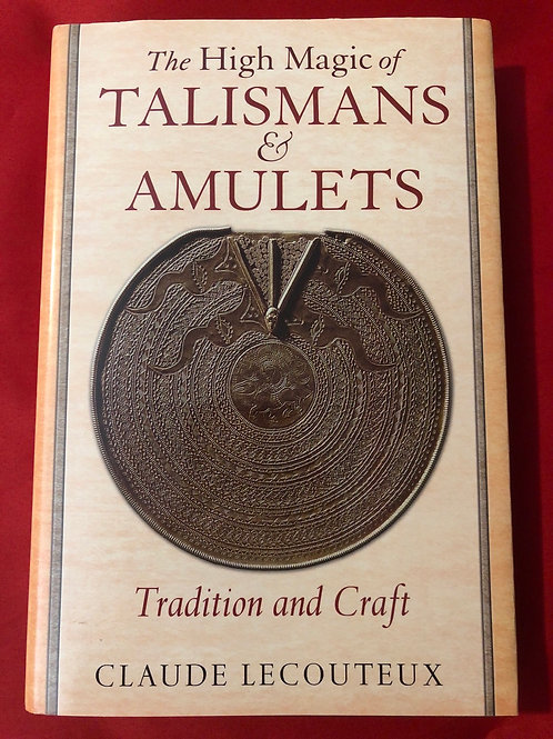 High Magic of Talismans and Amulets