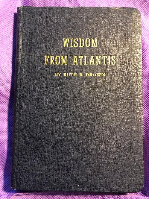 Wisdom from Atlantis (Ruth Drown)
