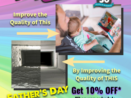 Improve Father's Day by improving indoor air quality