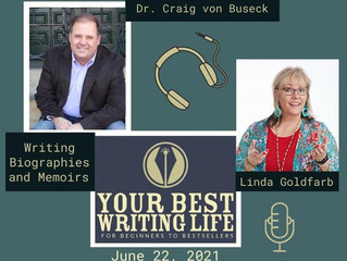 Craig Teaches on Writing Biography and Memoir: Your Best Writing Life with Linda Goldfarb