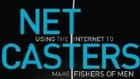 NetCasters: Weaving the Nets of Internet Evangelism