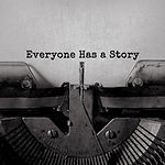 Everyone Has a Story typed words on a vi