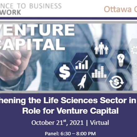 (OTTAWA) Strengthening the Life Sciences Sector in Canada: Role for Venture Capital
