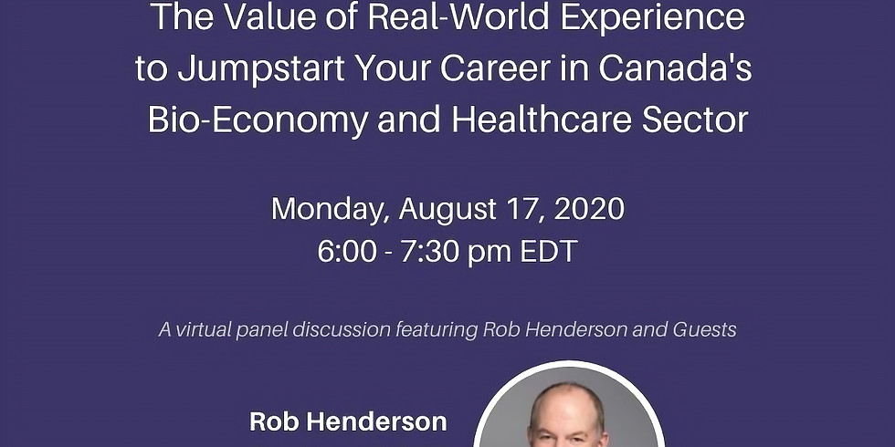 The Value of Real-World Experience to Jumpstart Your Career in Canada's Bio-Economy and Healthcare Sector