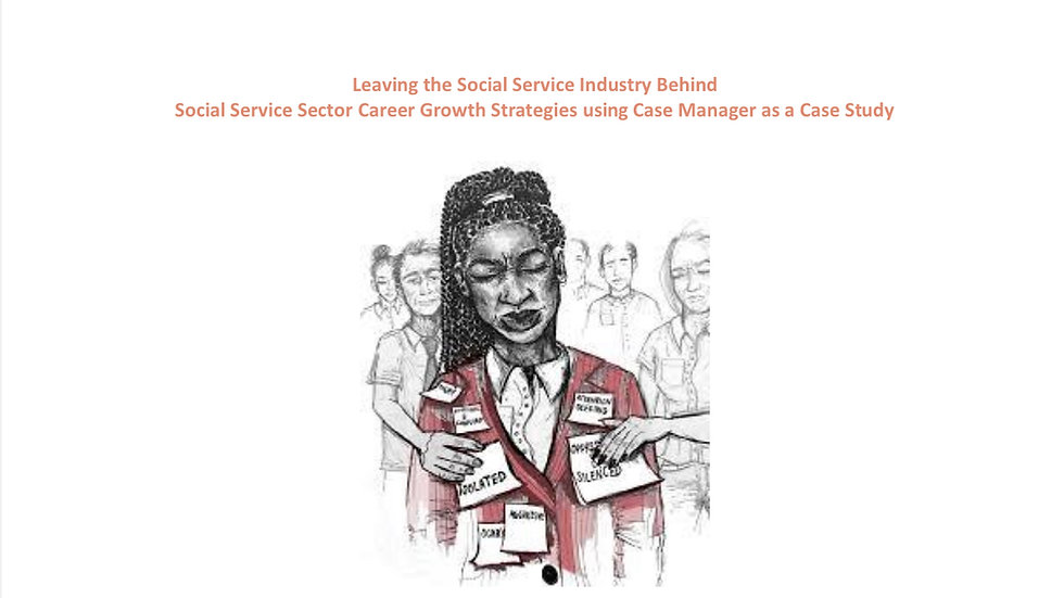 Leaving the Social Service Industry Behind