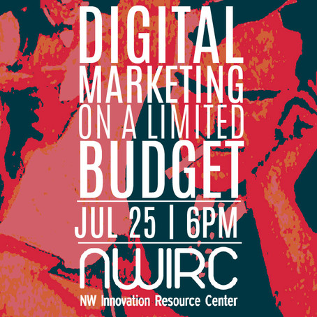 DIGITAL MARKETING ON A LIMITED BUDGET: JUL 25