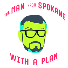 The Man from Spokane With a Plan