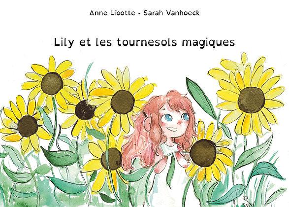 Les éditions Entre 2 Pages - Lily et les tournesols magiques - Album dys