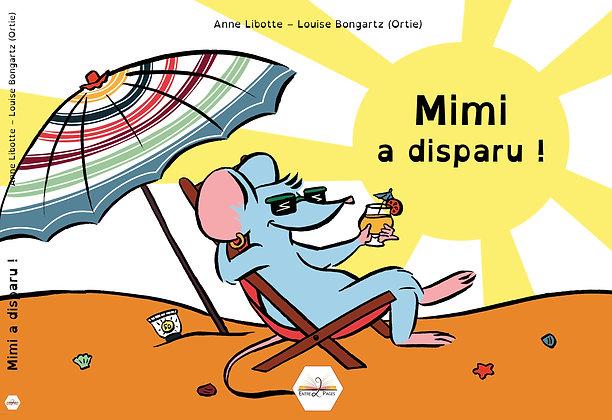 Les éditions Entre 2 Pages - Mimi a disparu - Album dys