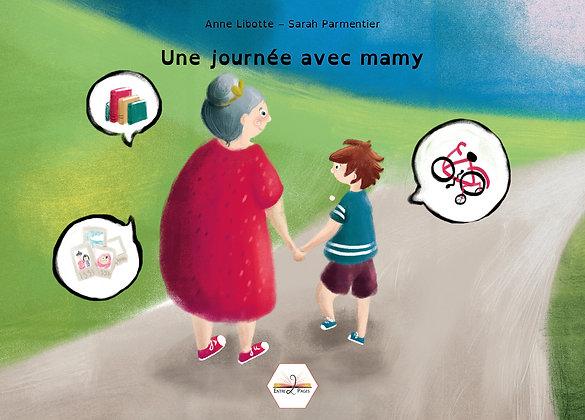 Les éditions Entre 2 Pages - Une journée avec Mamy - Album dys