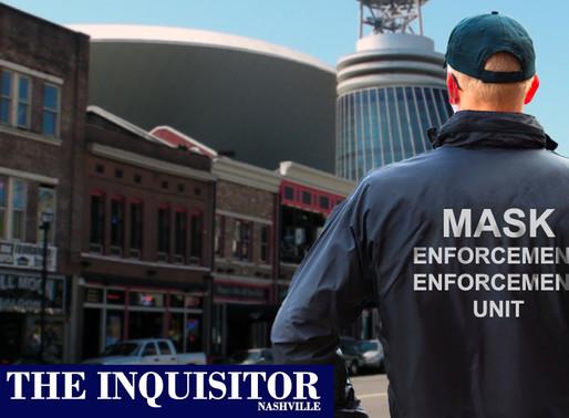 Nashville deploys new Mask Enforcement Enforcement Unit to cite officers not citing non-maskers