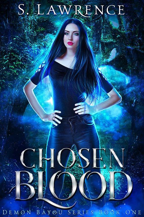 Chosen Blood: Demon Bayou Series Book One