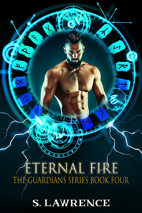 Eternal Fire the Final book in The Guardians Series