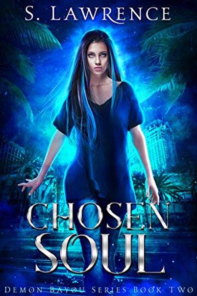 Chosen Soul: Demon Bayou Series Book Two