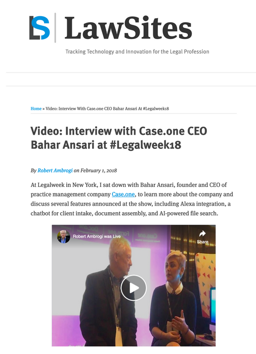 Video: Interview with Case.one CEO Bahar Ansari at #Legalweek18