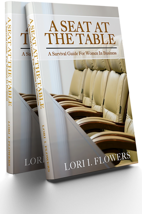 """""""A Seat At The Table: A Survival Guide to Women in Business"""""""